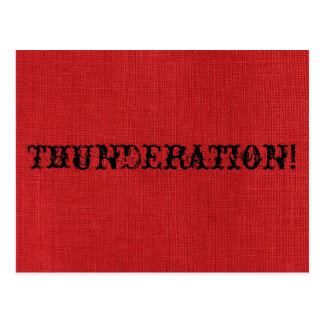 Postal ¡THUNDERATION! fuente vieja-timey en la foto de