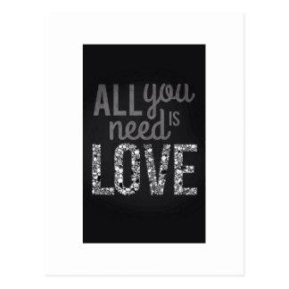 Postal Todo lo que usted necesita es amor…