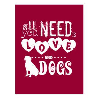 Postal Todo lo que usted necesita es amor… Y perros