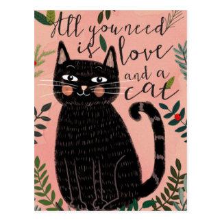 Postal Todo lo que usted necesita es amor… Y un gato