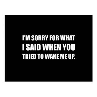 Postal Triste para qué dijo Wake Up