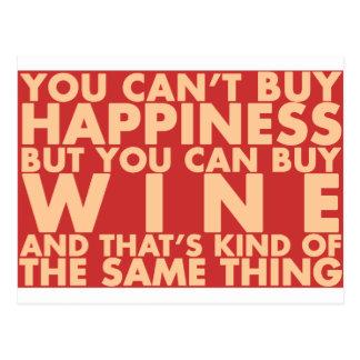 Postal ¡Usted no puede comprar felicidad, sino que usted