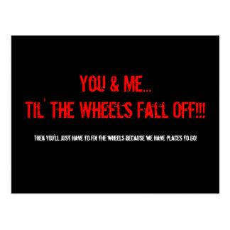 Postal ¡Usted y yo… Til las ruedas nos caemos!!! ,