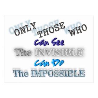 Postal Vea el invisible hacer el imposible