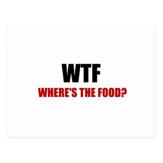 Postal WTF Wheres la comida
