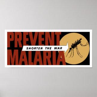 Póster Acorte la guerra -- Prevenga la malaria