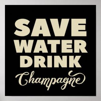 Póster Ahorre el agua, bebida Champán