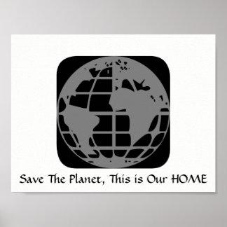 """Póster """"Ahorre el planeta, éste es nuestro"""" poster casero"""