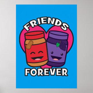 Póster Amigos para siempre - mantequilla de cacahuete y