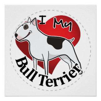 Póster Amo mi bull terrier divertido y lindo adorable
