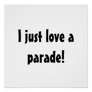 Póster ¡Apenas amo un desfile! Muestra divertida de la