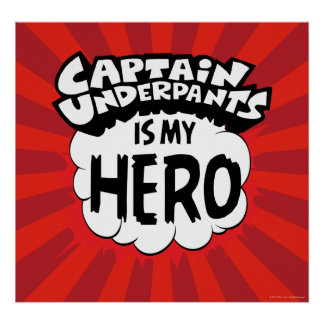 Póster Capitán Underpants el | mi héroe