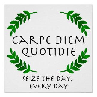 Póster Carpe Diem Quotidie - agarre el día, cada día