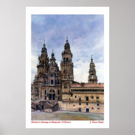 Póster Catedral de Santiago de Compostela (A Coruña)