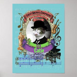 Póster Compositor divertido del gato de Erik Catie de la