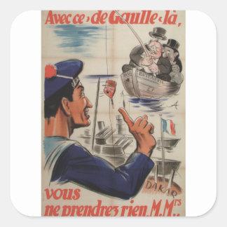Poster de Avecce de gaulle Propaganda Pegatina Cuadrada