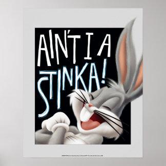 Póster ¡™ de BUGS BUNNY - no soy un Stinka!