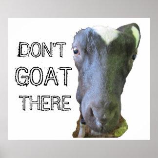"""Poster de la CABRA de la cabra """"NO HACEN"""""""