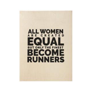 Póster De Madera Las mujeres más finas hacen corredores