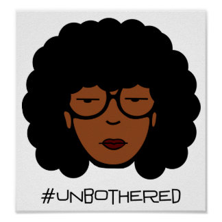 Poster de Unbothered Póster