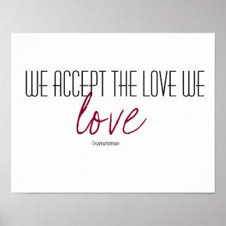 Poster del arte de la pared aceptamos el amor que