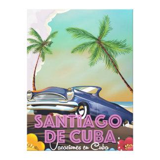 Poster del viaje del vintage de Santiago de Cuba Lienzo Envuelto Para Galerias