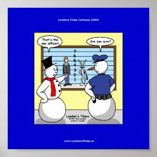 Poster divertido del muñeco de nieve del sospechos