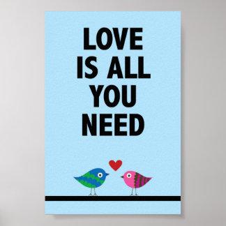 Póster El amor es todo lo que usted necesita el poster de
