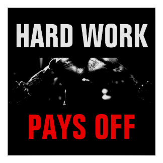 Póster El trabajo duro paga el entrenamiento apagado