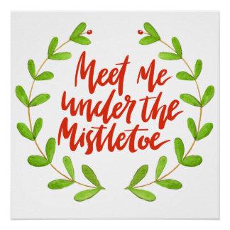 Póster Encuéntreme bajo navidad romántico del muérdago el