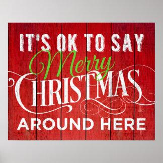 Póster ¡Es ACEPTABLE decir Felices Navidad alrededor de