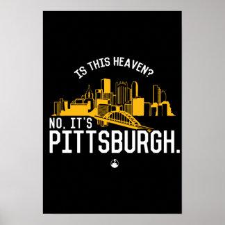 Póster ¿Es este cielo? No, es Pittsburgh