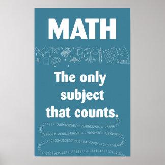 Póster Ese sujeto de la matemáticas solamente cuentas