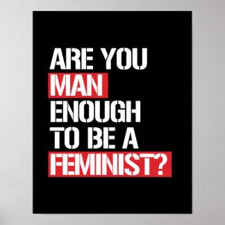 Póster Está usted hombre bastante a ser una feminista --