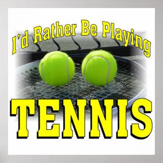 Póster Estaría jugando bastante a tenis