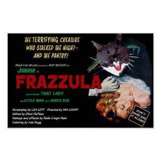 Póster ¡Frazzula! Un poster del gato del monstruo