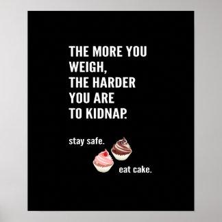 Póster Fun póster. Gracioso, divertido. dieta, pastel