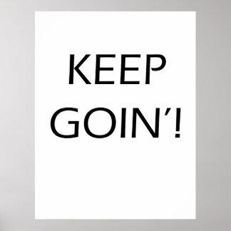 Póster Guarde el Goin'! - poster de motivación