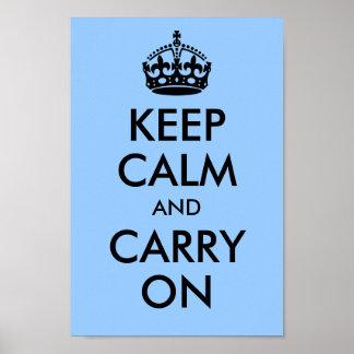 Póster Guarde la calma y continúe el azul