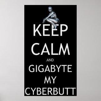 Póster Guarde la calma y el gigabyte mi Cyberbutt