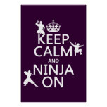Póster Guarde la calma y Ninja en (en cualquier color)
