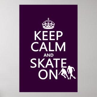 Póster Guarde la calma y patine en (los rollerskaters)