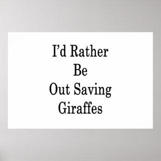 Póster Hacia fuera estaría ahorrando bastante jirafas
