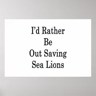 Póster Hacia fuera estaría ahorrando bastante leones