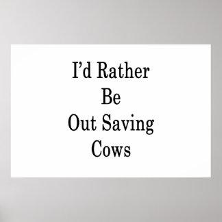 Póster Hacia fuera estaría ahorrando bastante vacas