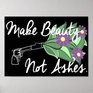 Póster Haga las cenizas de la belleza no el poster