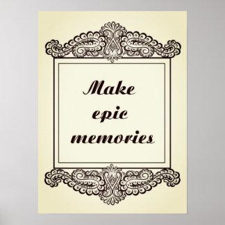Póster Haga las memorias épicas - Quote´s positivo