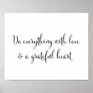 Póster Haga todo con amor y un corazón agradecido