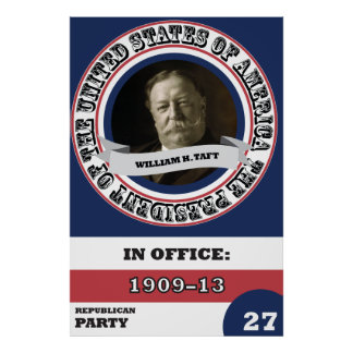Póster Historia de Guillermo H. Taft Presidential retra