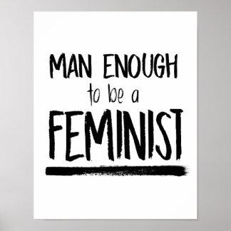 Póster Hombre bastante a ser una feminista --